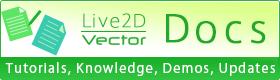 Live2D vector Docs ヘルプ・デモ動画・更新履歴・Tipsなど